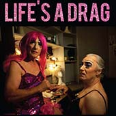 lifes-a-drag